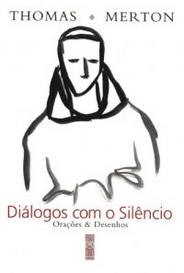 Diálogos com o Silêncio