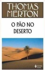 Pão no Deserto, O