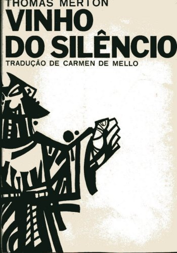 Vinho do  Silêncio