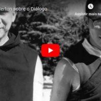 Thomas Merton sobre o Diálogo