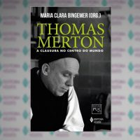 Thomas Merton: a clausura no centro do mundo